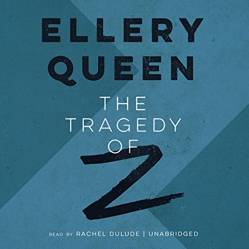 The Tragedy of Z audiobook cover art