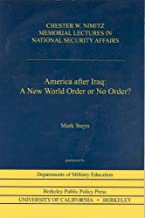 America after Iraq: A New World Order or No Order?