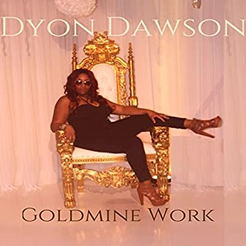 Goldmine Work - Single