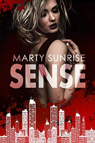 Sense: (Love & Crime in NYC - #1)