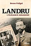 Landru - L'élégance assassine