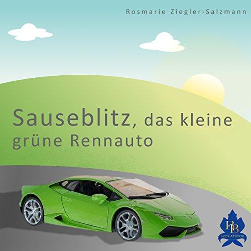 Sauseblitz, das kleine grüne Rennauto Titelbild