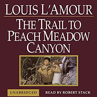 The Trail to Peach Meadow Canyon cover art