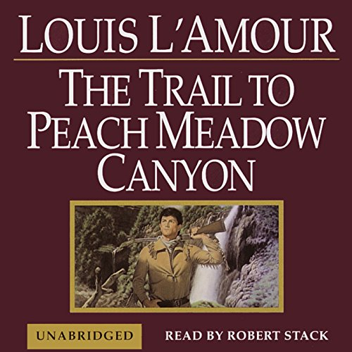 The Trail to Peach Meadow Canyon audiobook cover art