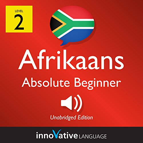 Learn Afrikaans - Level 2: Absolute Beginner Afrikaans: Volume 1: Lessons 1-25                   By:                                                                                                                                 Innovative Language Learning LLC                               Narrated by:                                                                                                                                 AfrikaansPod101.com                      Length: 3 hrs and 19 mins     Not rated yet     Overall 0.0