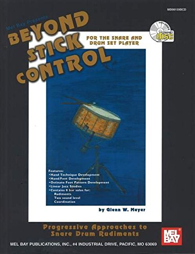 Beyond Stick Control: For the Snare and Drum Set Player