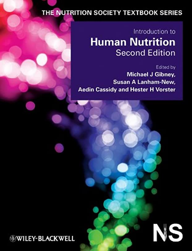 乳贈り物ブレスIntroduction to Human Nutrition (The Nutrition Society Textbook) (English Edition)