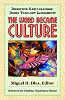 The Word Became Culture
