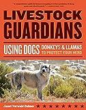 Livestock Guardians (Storey's Working Animals)