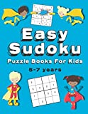 Easy Sudoku Puzzle Books For Kids: 150+ Sudoku Puzzles   Ages 5-7   Large Print