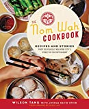 The Nom Wah Cookbook: Recipes and Stories from 100 Years at New York City s Iconic Dim Sum Restaurant