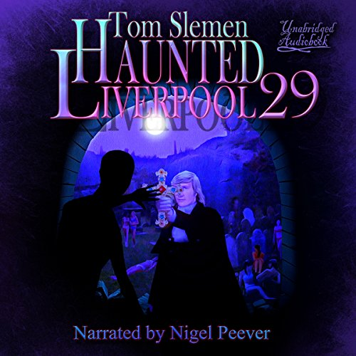 Haunted Liverpool 29 audiobook cover art