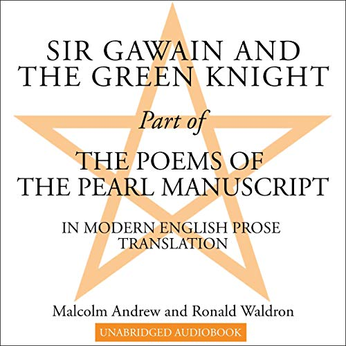 Sir Gawain and the Green Knight Audiobook By Malcolm Andrew, Ronald Waldron cover art