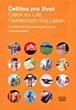 Čeština pro život / Czech for Life / Tschechisch fürs Leben: 15 moderních konverzačních témat (2006)