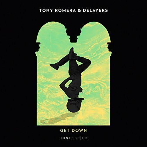 Tony Romera & Delayers