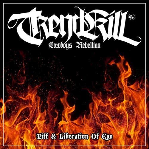 Trendkill Cowboys Rebellion