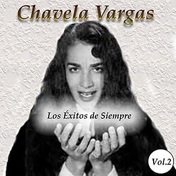Chavela Vargas - Los Éxitos de Siempre, Vol. 2