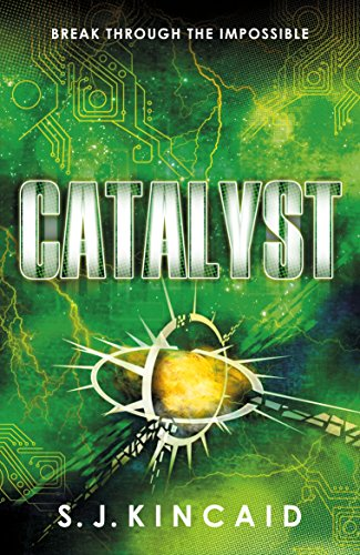 Catalyst (Insignia Trilogy) (English Edition)