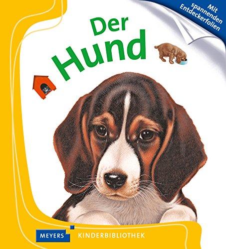Der Hund: Meyers Kinderbibliothek