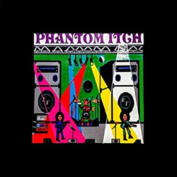 The Phantom Itch
