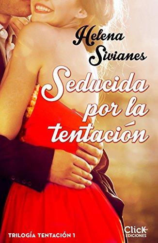 Seducida por la tentación: Trilogía Tentación (Romántica)