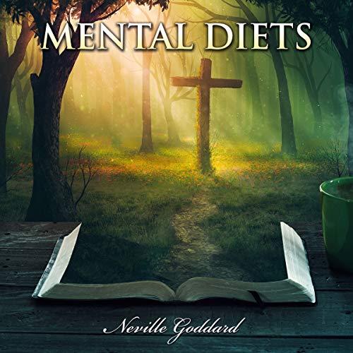 Neville Goddard Lectures - Mental Diets audiobook cover art