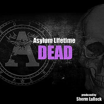 Dead (feat. Sherm Larock)