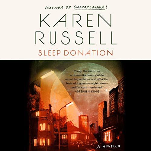 Sleep Donation Audiobook By Karen Russell cover art