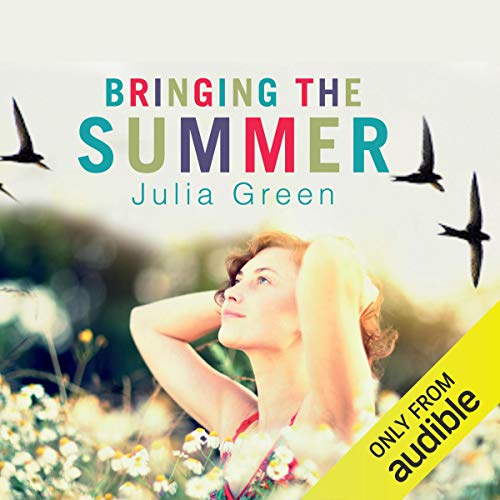 Bringing the Summer                   By:                                                                                                                                 Julia Green                               Narrated by:                                                                                                                                 Lisa Coleman                      Length: 6 hrs and 9 mins     1 rating     Overall 5.0