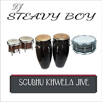 Sgubhu Khwela Jive