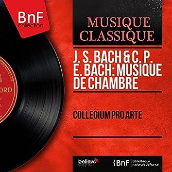 J. S. Bach & C. P. E. Bach: Musique de chambre (Mono Version)