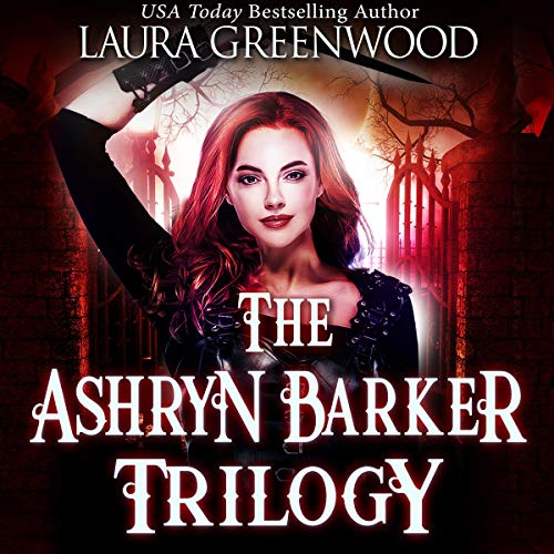 The Ashryn Barker Trilogy audiobook cover art