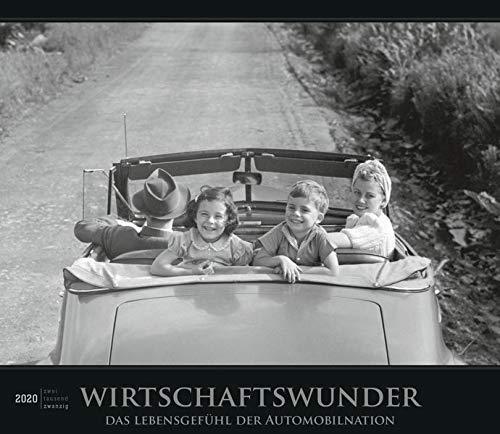 Wirtschaftswunder 2020 - Bildkalender (33,5 x 29) - Autokalender - Technikkalender - Nostalgie - Retro - Wandkalender