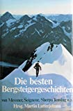 Die besten Bergsteigergeschichten - Martin Lutterjohann
