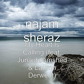 My Heart Is Calling (feat. Junaid Jamshed & Lauren Derwent)