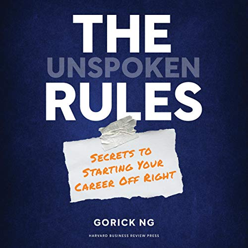 The Unspoken Rules Audiobook By Gorick Ng cover art