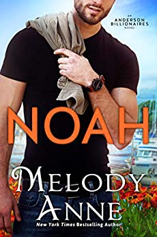 Noah (Anderson Billionaires Book 2) by [Melody Anne]