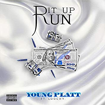 Run It Up (feat. Loochy)