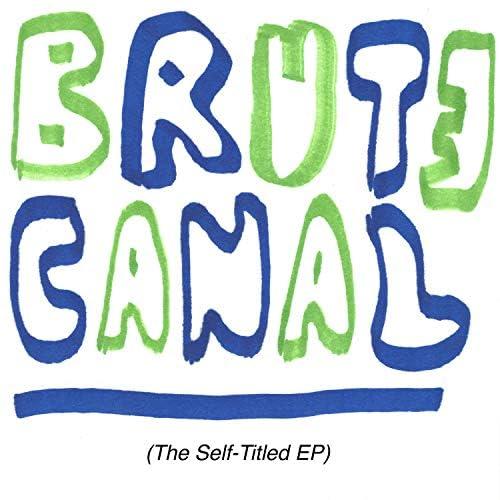 Brute Canal