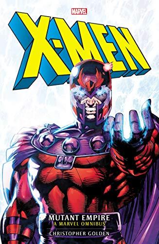X-Men: Mutant Empire Omnibus (Marvel classic novels Book 1) (English Edition)