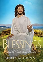 Blessings: A Contemporary Adaptation of Ellen White's Classic Work Thoughts from the Mount of Blessing