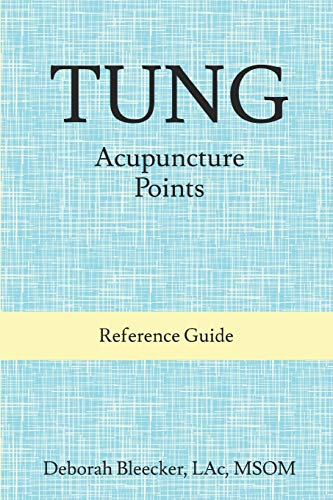 Compare Textbook Prices for Tung Acupuncture Points: Reference Guide  ISBN 9786978179641 by Bleecker, Deborah