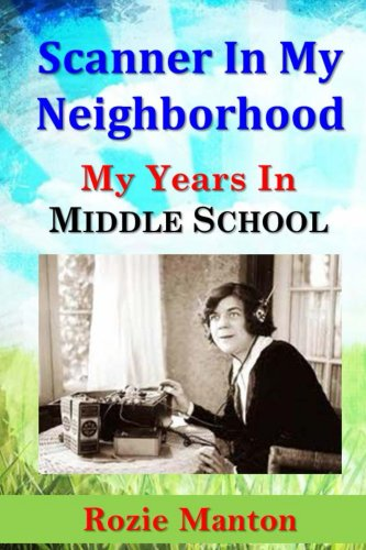 Scanner in My Neighborhood: My Years in Middle School (English Edition)