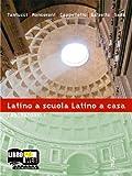 Latino a scuola, latino a casa. Laboratorio. Per i Licei e gli Ist. magistrali. Con espansione online (Vol. 1)