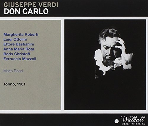 Verdi: Don Carlo by Mario Valin, Ferruccio Mazzoli, Boris Christoff, Luigi Ottolini, Carla Vannini, (2015-10-09)