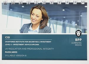 CISI IAD Level 4 UK Regulation and Professional Integrity Syllabus Version 8: Passcards by BPP Learning Media (2015-12-31)
