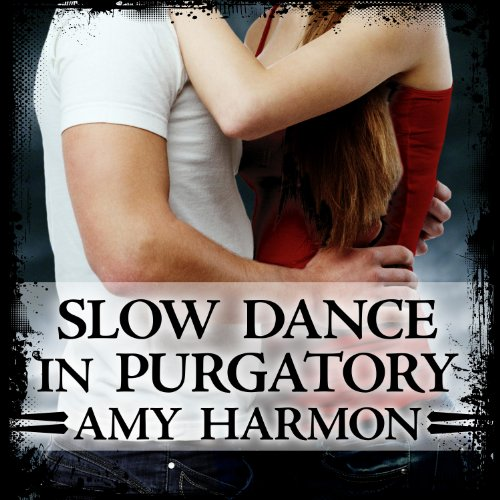 Slow Dance in Purgatory audiobook cover art