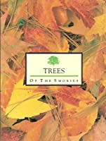 Trees of the Smokies 0937207098 Book Cover