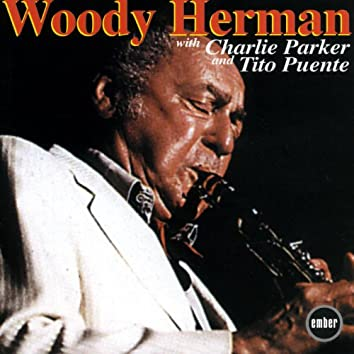 Woody Herman With Charlie Parker And Tito Puente