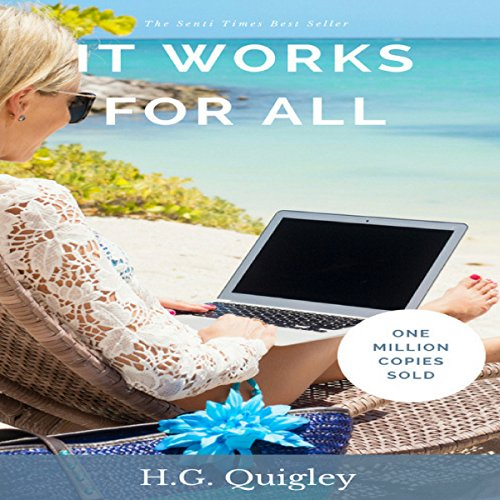 It Works for All     The Startup Little Book for Entrepreneurs and Aspiring Entrepreneurs That Makes Your Wildest Dreams Come True              By:                                                                                                                                 H.G. Quigley                               Narrated by:                                                                                                                                 Phillip Withers                      Length: 47 mins     2 ratings     Overall 1.0